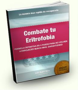 Combate tu Eritrofobia - Tratamiento definitivo